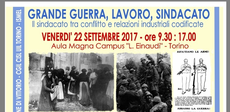 22 settembre: convegno GRANDE GUERRA, LAVORO, SINDACATO – il sindacato tra conflitto e relazioni industriali codificate
